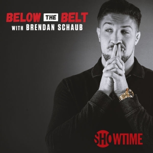Below the Belt by Brendan Schaub