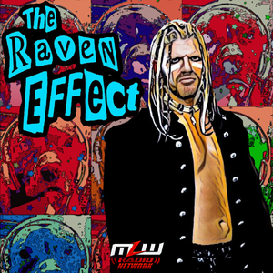 The Raven Effect by MLW Radio Network