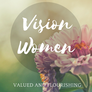 Vision Women by Vision Christian Fellowship