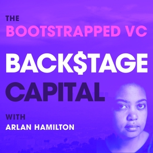 The Bootstrapped VC - A Backstage Capital Podcast by Backstage Capital