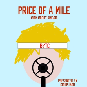 The Price Of A Mile by Woody Kincaid