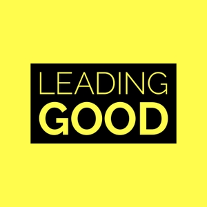 Leading Good by Rod Arnold & Hugh Weber