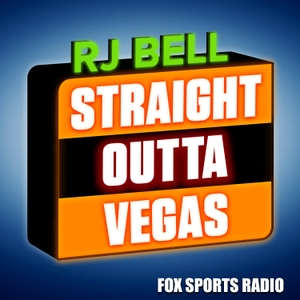 Straight Outta Vegas with RJ Bell by FOX Sports Radio