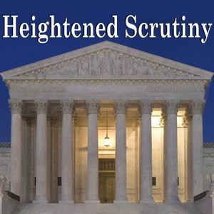 Heightened Scrutiny by Joe Dunman