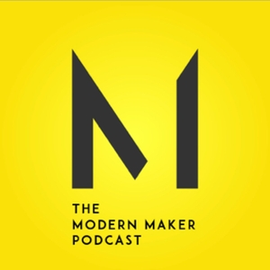 The Modern Maker Podcast by Michael Montgomery