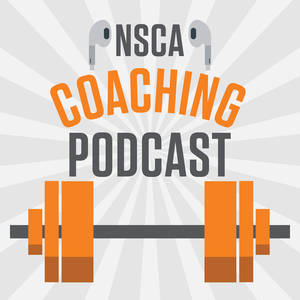 NSCA's Coaching Podcast by NSCA