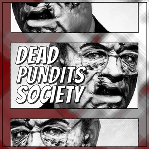 Dead Pundits Society by Dead Pundits Society