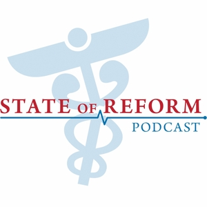 State of Reform: Health care policy across the U.S. by State of Reform