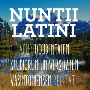 Nuntii Latini by Discipuli Occidentalis studiorum universitatis Vasintoniensis