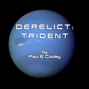 The Derelict Saga by Paul E Cooley