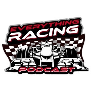 Everything Racing Podcast by Rob Manifield