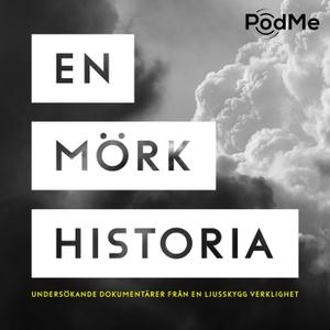 En mörk historia by JUST STORIES / PodMe
