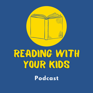 Reading With Your Kids Podcast by Jedlie Circus Productions, Inc