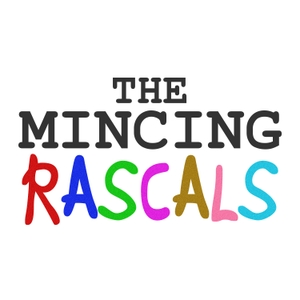 The Mincing Rascals by WGN Plus