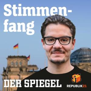 Stimmenfang – Der Politik-Podcast by DER SPIEGEL
