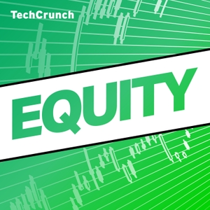 Equity by TechCrunch