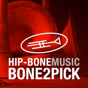 Hip-BoneMusic presents BONE2PICK by Hip-BoneMusic