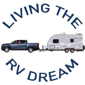 Living the RV Dream by Living the RV Dream