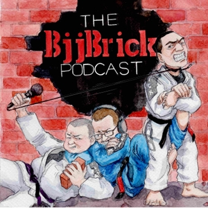 BjjBrick Podcast- BJJ, no-gi and good times! by Byron Jabara