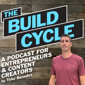 The Build Cycle by Tyler Benedict