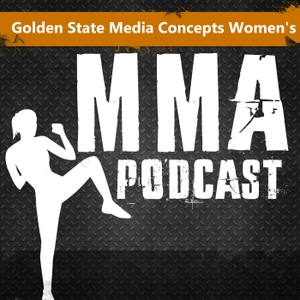 GSMC Women's MMA Podcast by GSMC Podcast Network