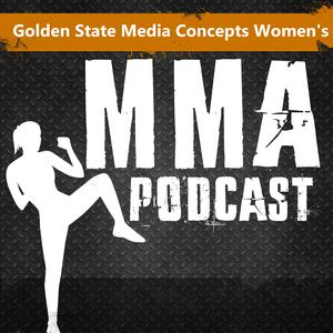 GSMC Women's MMA Podcast by GSMC Podcast Network