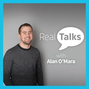 Real Talks by Alan O'Mara