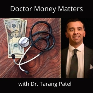 Doctor Money Matters by Dr. Tarang Patel