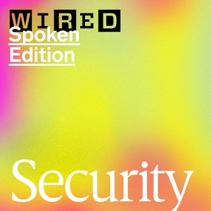 WIRED Security: News, Advice, and More by Wired