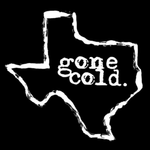 gone cold podcast - texas true crime by Gone Cold Podcast