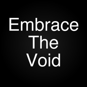 Embrace The Void by Embrace The Void