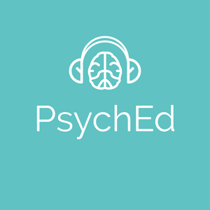 PsychEd: educational psychiatry podcast by PsychEd