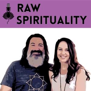 Raw Spirituality Podcast by Alyssa Malehorn & Zack Fuentes