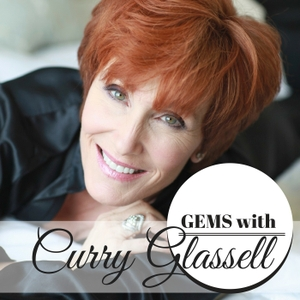 GEMS with Curry Glassell by Curry Glassell
