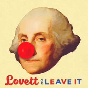 Lovett or Leave It by Crooked Media