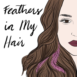 Feathers in My Hair by Liz Bentley