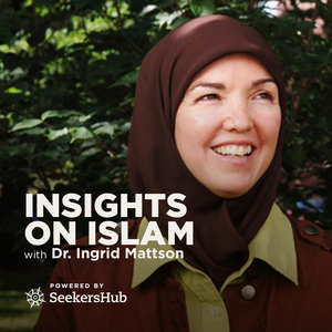 Insights on Islam with Dr. Ingrid Mattson Podcast