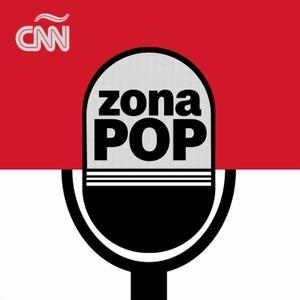 Zona Pop CNN by CNN en Español