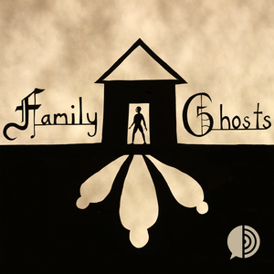 Family Ghosts by WALT FM & Spoke Media