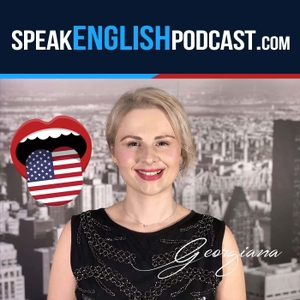 Speak English Now Podcast: Learn English | Speak English without grammar. by Georgiana