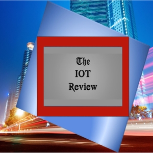 The IOT Review by Industrial IOT Podcast by IrecaMedia