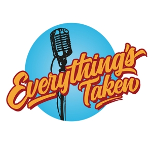 Everything's Taken Podcast by Everything's Taken