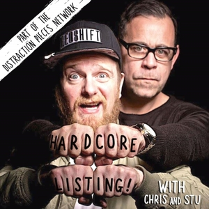 Hardcore Listing with Chris & Stu by Chris&Stu