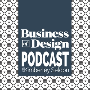 Business of Design ™ | Interior Designers, Decorators, Stagers, Stylists, Architects & Landscapers by Kimberley Seldon