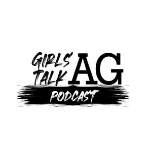Girls Talk Ag by Girls Talk Ag