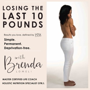 The Last 10 Pounds Podcast by Master Coach Brenda Lomeli