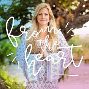 From The Heart: Conversations with Yoga Girl by Rachel Brathen