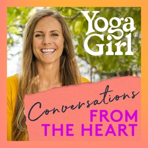 Yoga Girl: Conversations From The Heart by Rachel Brathen