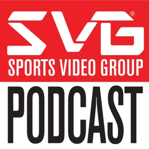 The SVG Podcast by Sports Video Group