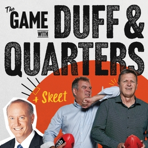 The Game: AFL Podcast with Duff & Quarters by The Game